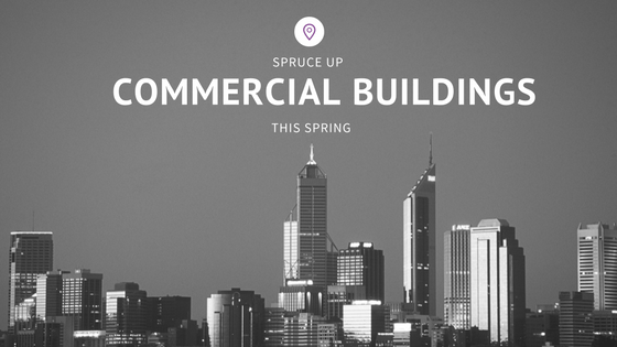spruce up commercial building this spring